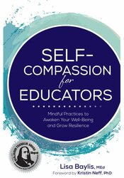 Self-Compassion for Educators