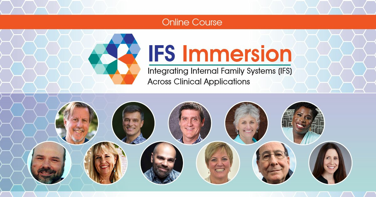IFS Immersion: Integrating Internal Family Systems (IFS) Across Clinical Applications 2