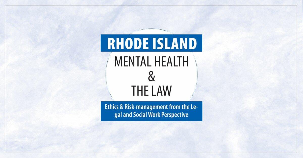 Rhode Island Mental Health & The Law - 2020 2