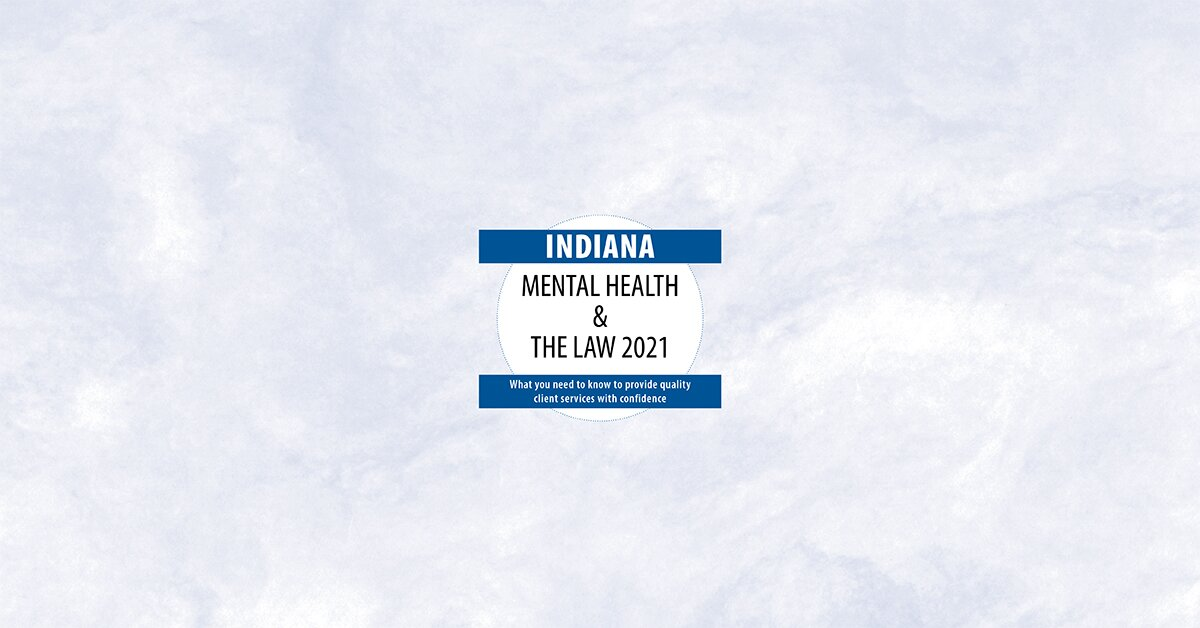 Indiana Mental Health & The Law - 2020 2