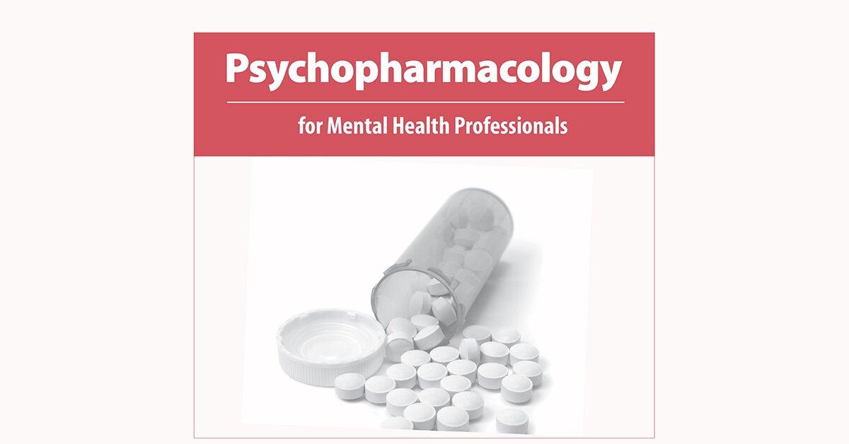 Psychopharmacology for Mental Health Professionals 2
