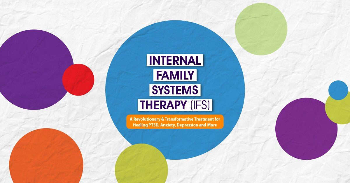Internal Family Systems Therapy (IFS) 2