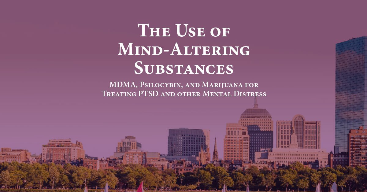 The Use of Mind-Altering Substances: MDMA, Psilocybin, and Marijuana for Treating PTSD and other Mental Distress 2