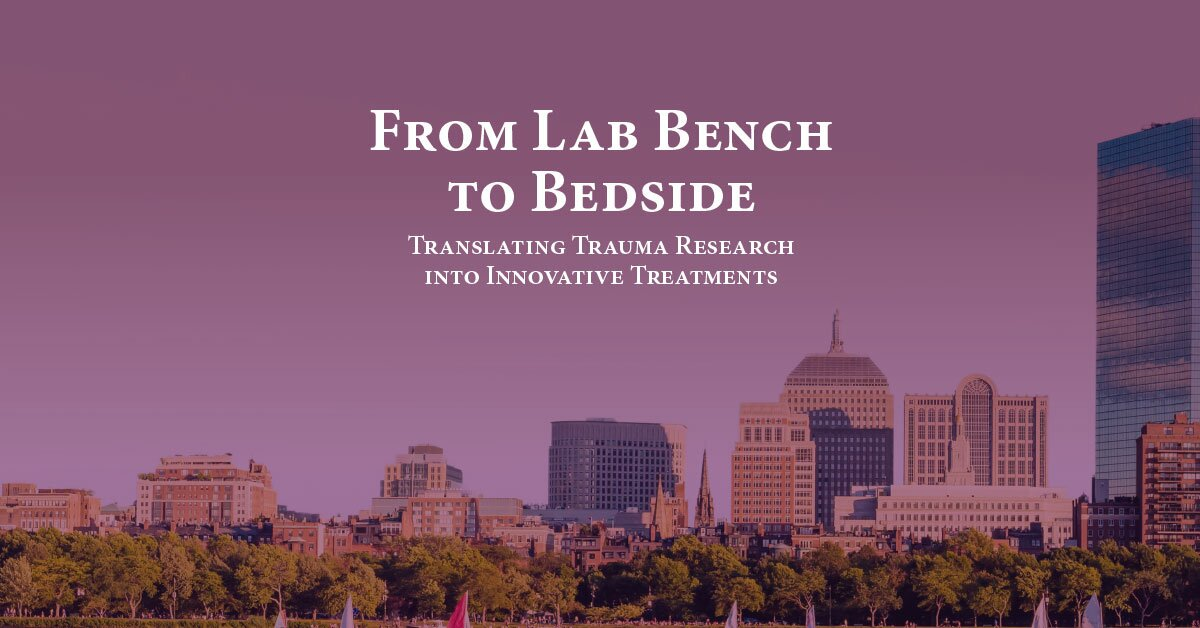 From Lab Bench to Bedside: Translating Trauma Research into Innovative Treatments 2