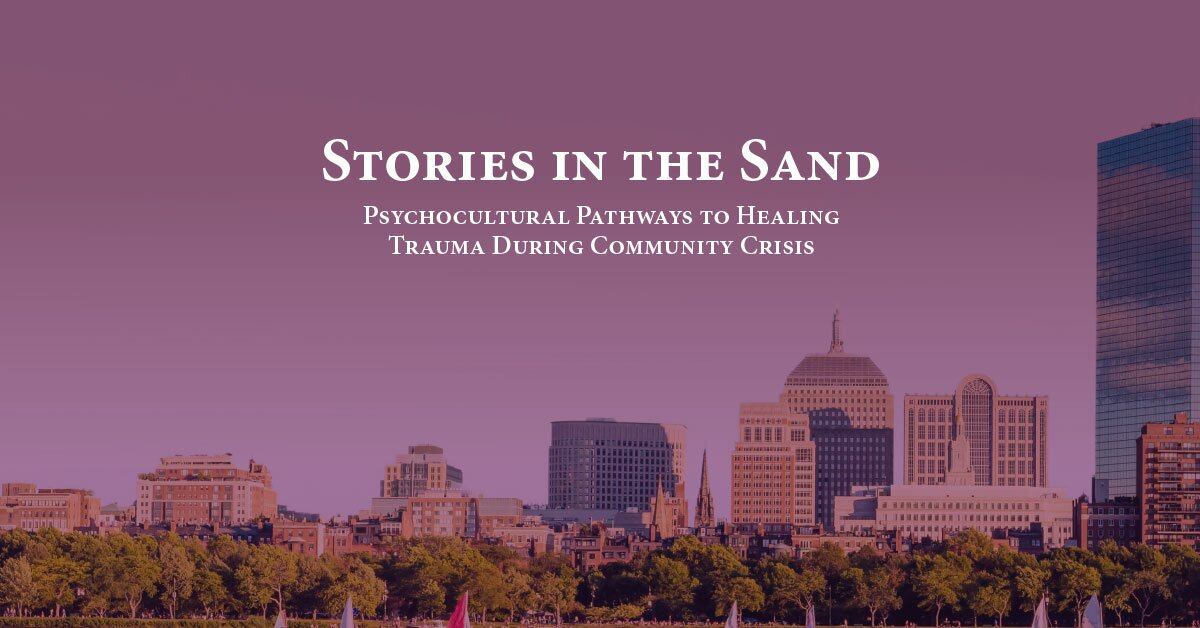 Stories in the Sand: Psychocultural Pathways to Healing Trauma During Community Crisis 2