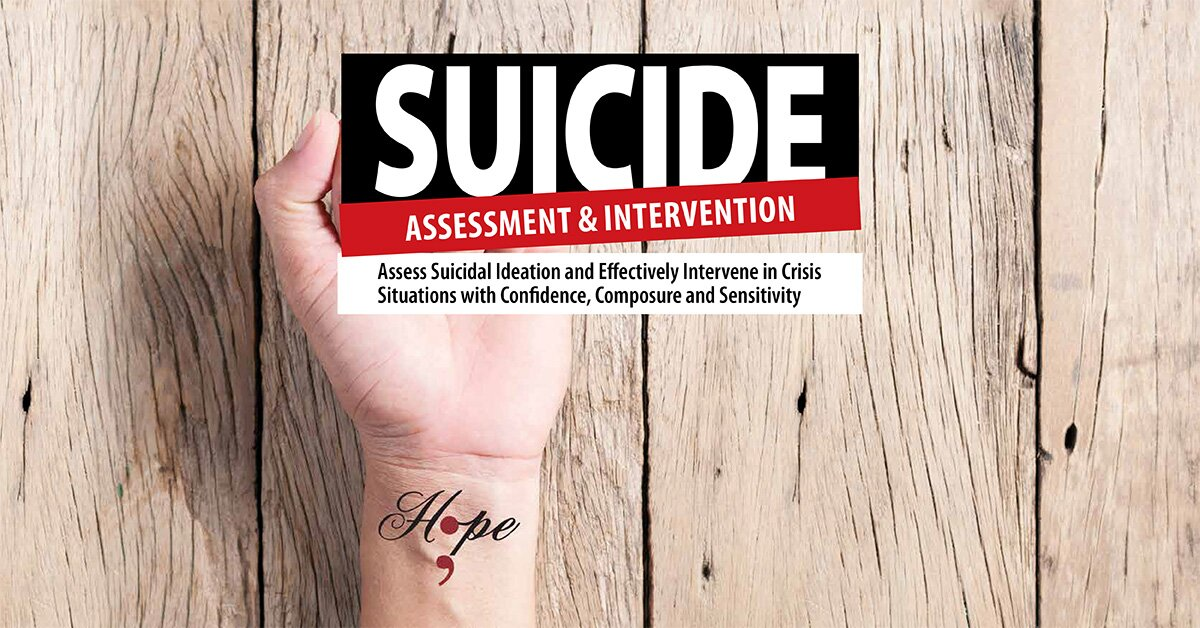 Suicide Assessment and Intervention: Assess Suicidal Ideation and Effectively Intervene in Crisis Situations with Confidence, Composure and Sensitivity 2