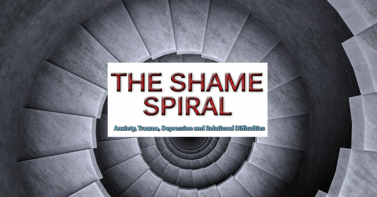 The Shame Spiral: Release Shame and Cultivate Healthy Attachment in Clients with Anxiety, Trauma, Depression and Relational Difficulties 2
