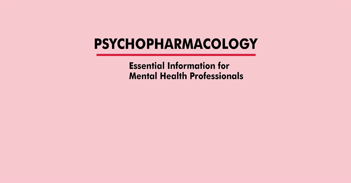 Psychopharmacology: Essential Information for Mental Health Professionals 2