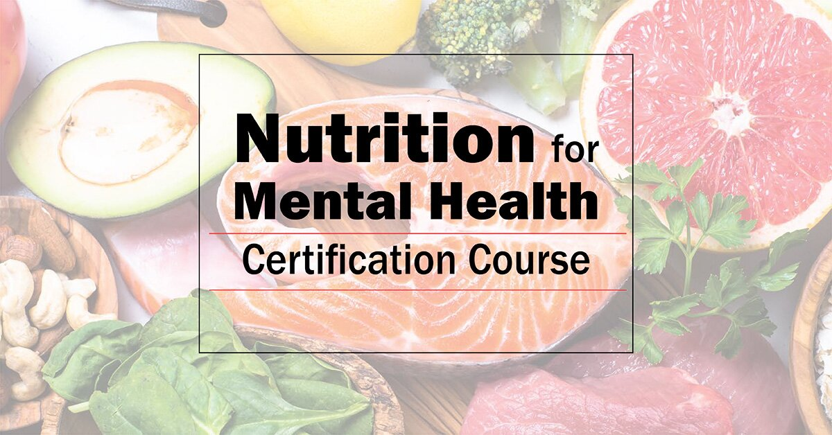 Nutrition for Mental Health Certification Course 2