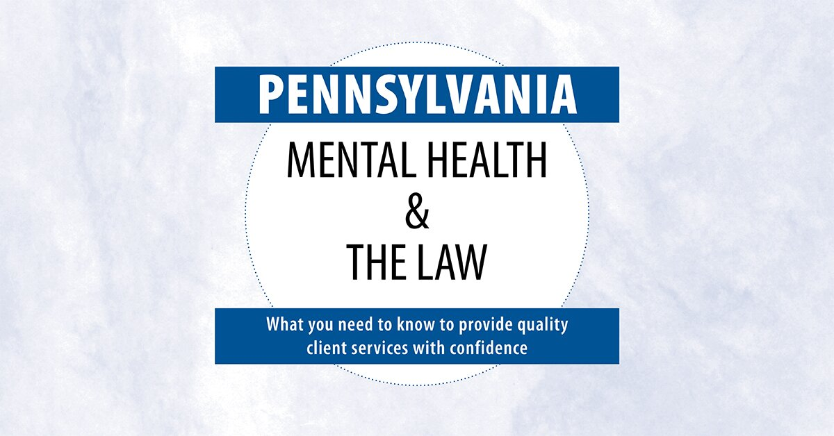 Pennsylvania Mental Health & The Law - 2020 2