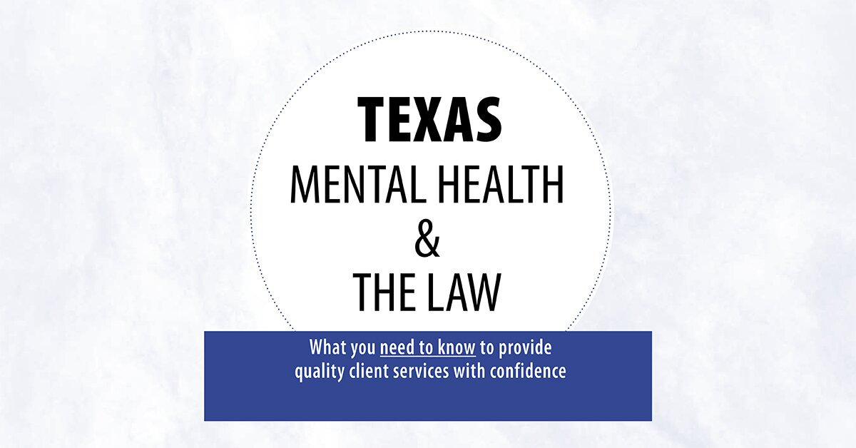 Texas Mental Health & The Law 2