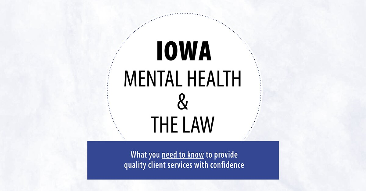 Iowa Mental Health & The Law 2