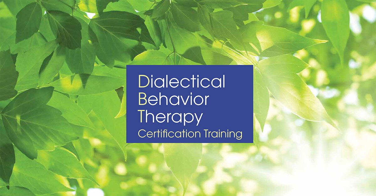 3-Day: Dialectical Behavior Therapy Certification Training 2