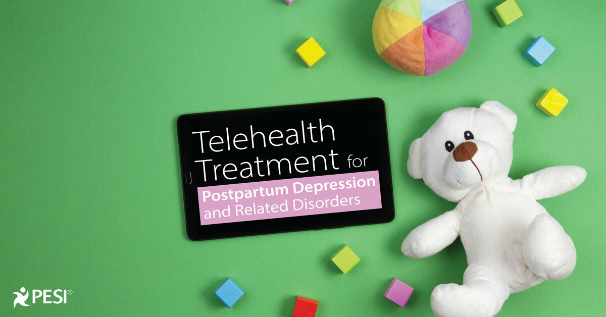 Telehealth Treatment for Postpartum Depression and Related Disorders 2