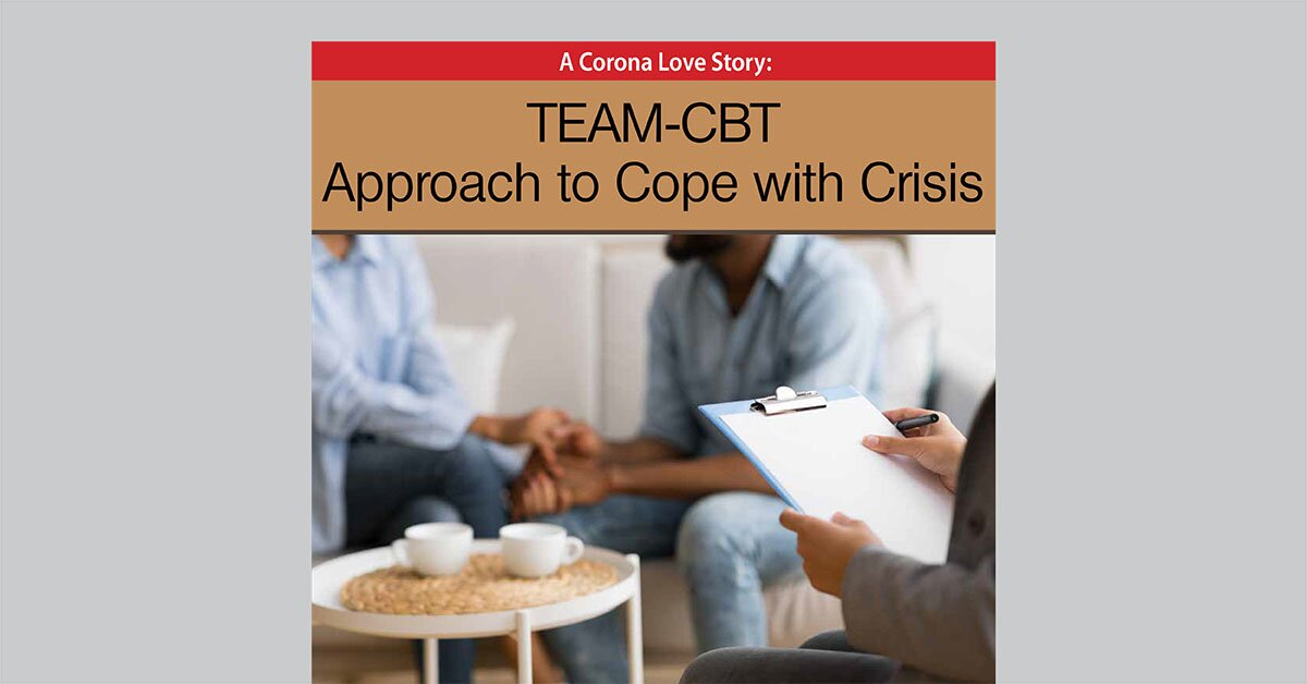 A Corona Love story: TEAM-CBT Approach to Cope with Crisis 2