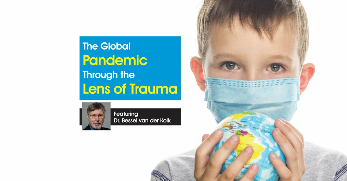 The Global Pandemic Through the Lens of Trauma 2