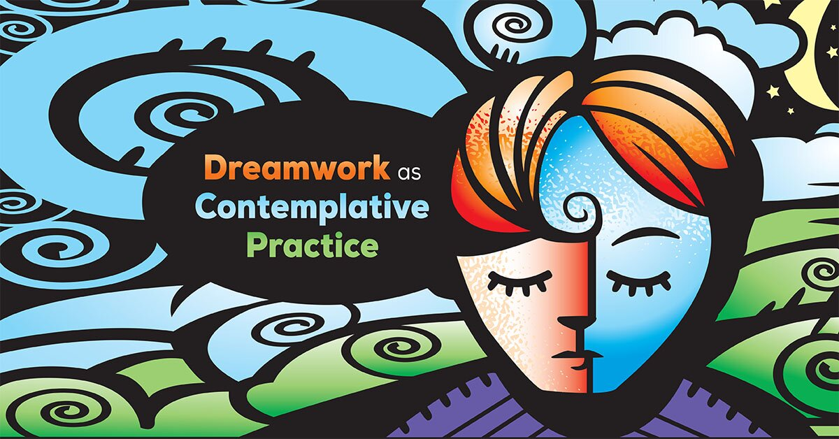 Dreamwork as Contemplative Practice 2