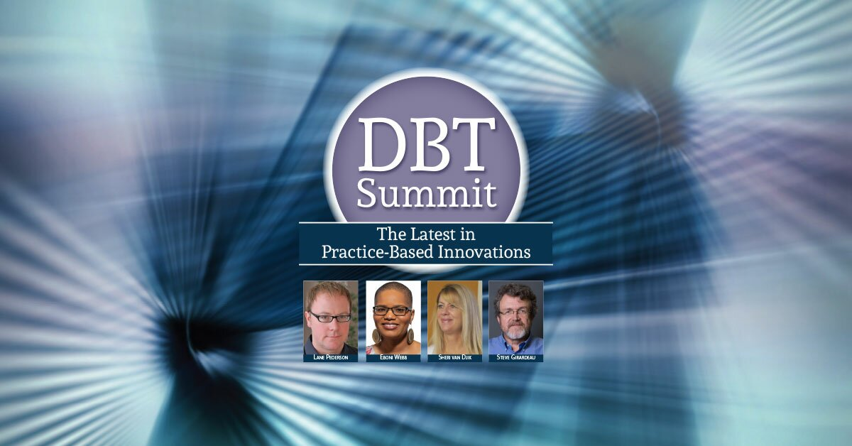 2020 DBT Summit: The Latest in Practice-Based Innovations 2