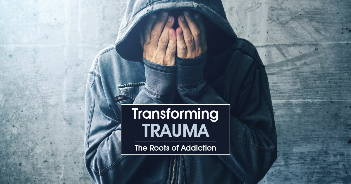 Transforming Trauma: The Roots of Addiction 2