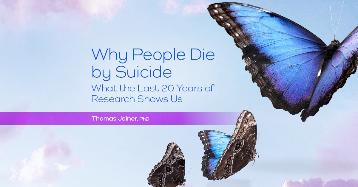 Why People Die by Suicide: What the Last 20 Years of Research Shows Us 2