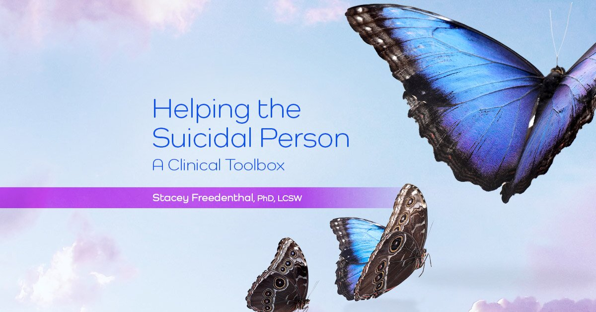 Helping the Suicidal Person: A Clinical Toolbox 2