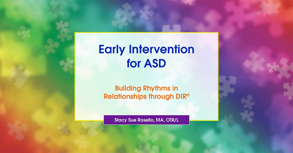 Early Intervention for ASD: Building Rhythms in Relationships through DIR® 2