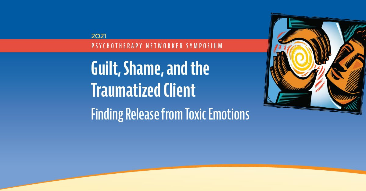 Guilt, Shame, and the Traumatized Client: Finding Release from Toxic Emotions 2