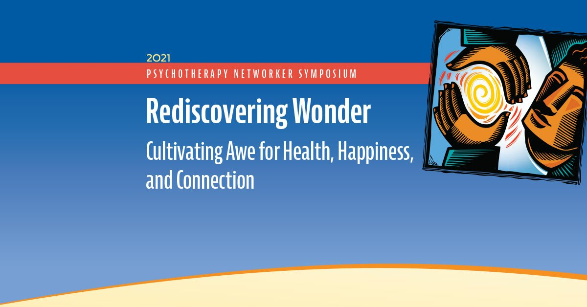 Rediscovering Wonder: Cultivating Awe for Health, Happiness, and Connection 2