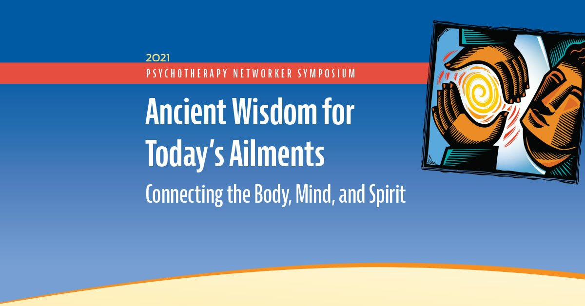 Ancient Wisdom for Today's Ailments: Connecting the Body, Mind, and Spirit 2
