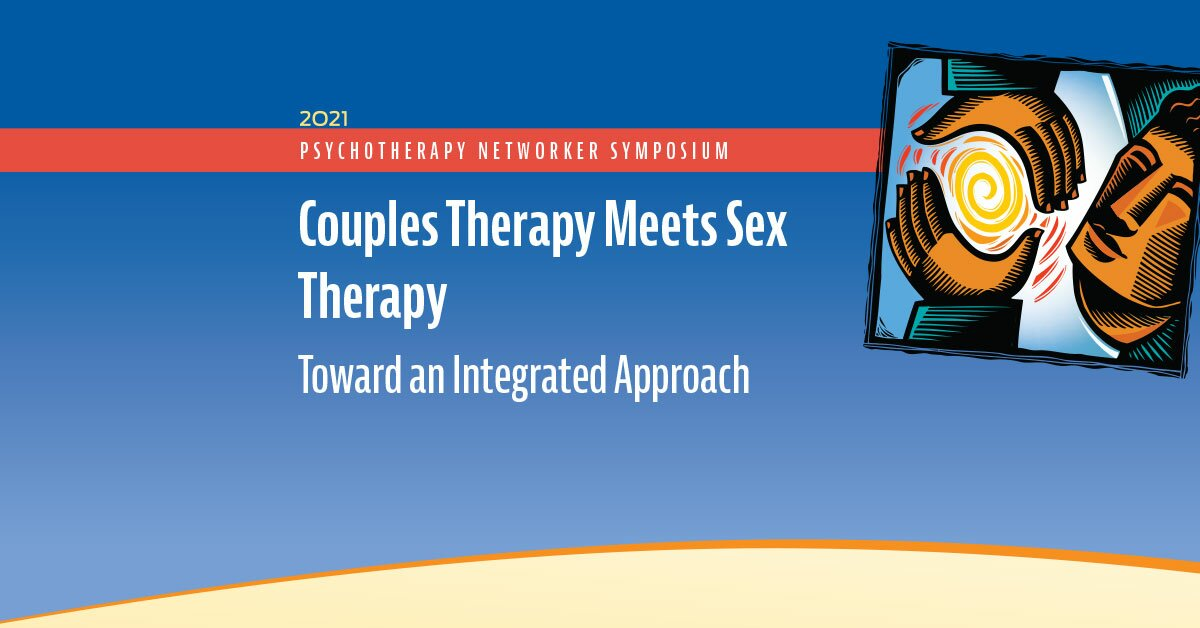 Couples Therapy Meets Sex Therapy: Toward an Integrated Approach 2