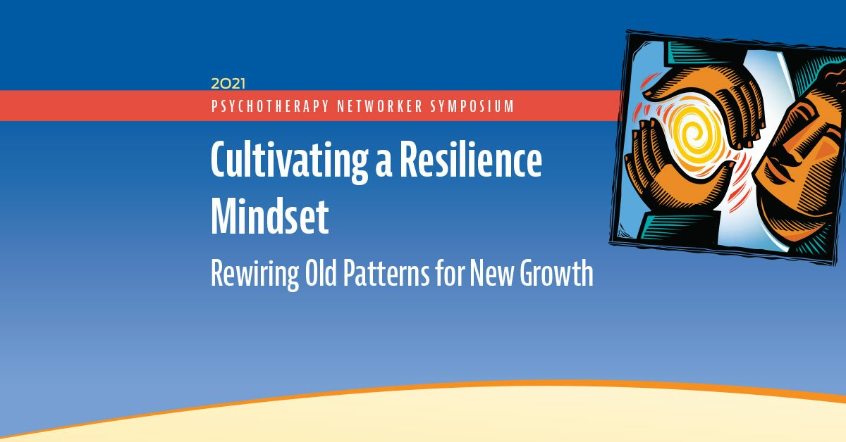 Cultivating a Resilience Mindset: Rewiring Old Patterns for New Growth 2