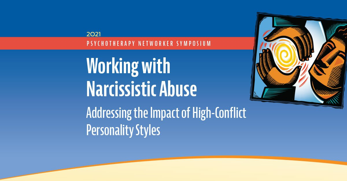 Working with Narcissistic Abuse: Addressing the Impact of High-Conflict Personality Styles 2