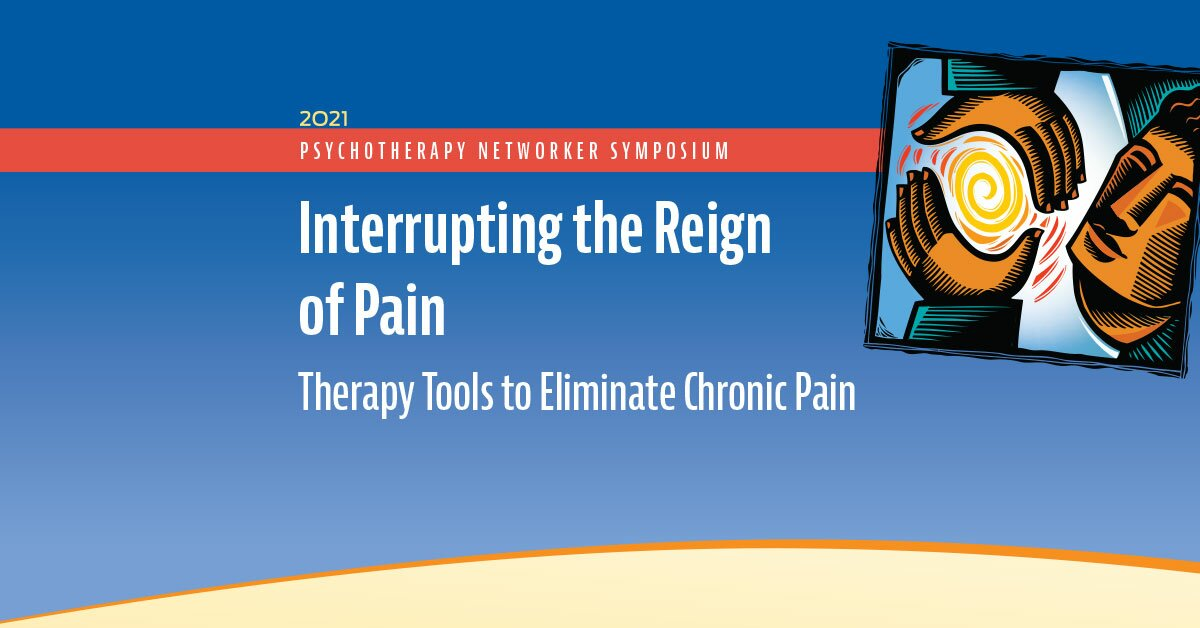 Interrupting the Reign of Pain: Therapy Tools to Eliminate Chronic Pain 2