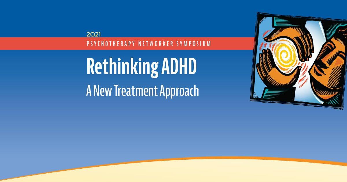 Rethinking ADHD: A New Treatment Approach 2