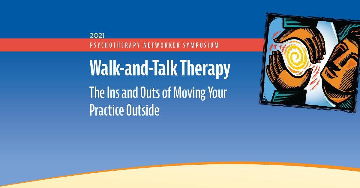 Walk-and-Talk Therapy: The Ins and Outs of Moving Your Practice Outside 2