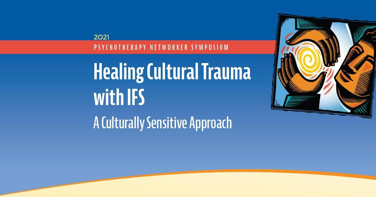 Healing Cultural Trauma with IFS: A Culturally Sensitive Approach 2