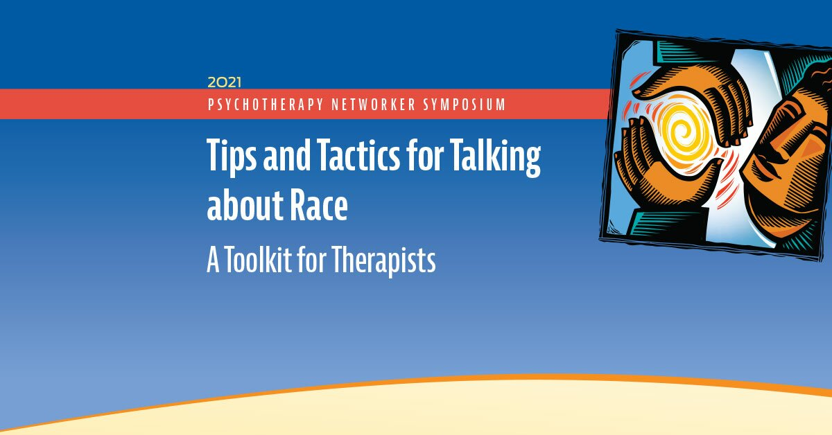 Tips and Tactics for Talking about Race: A Toolkit for Therapists 2