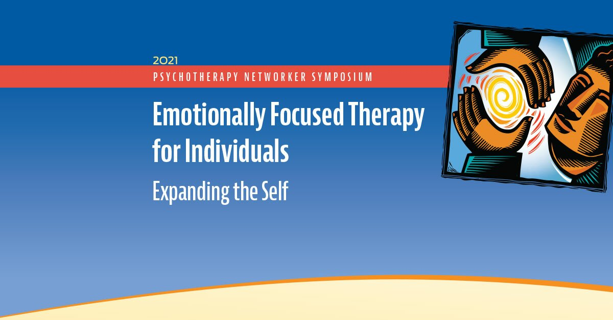 Emotionally Focused Therapy for Individuals: Expanding the Self 2