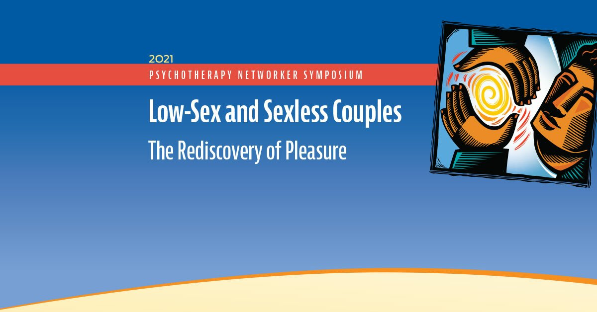 Low-Sex and Sexless Couples: The Rediscovery of Pleasure 2