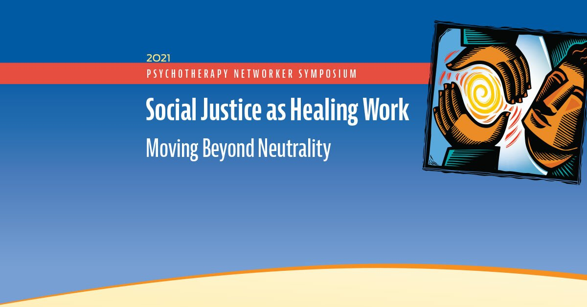 Social Justice as Healing Work: Moving Beyond Neutrality 2