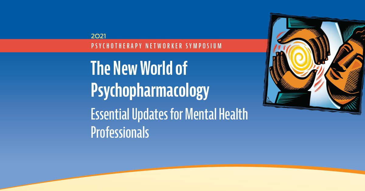 The New World of Psychopharmacology: Essential Updates for Mental Health Professionals 2