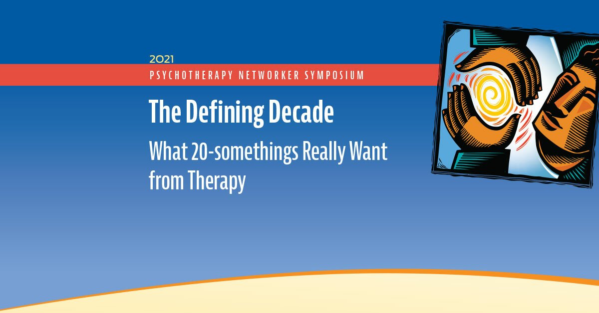 The Defining Decade: What 20-somethings Really Want from Therapy 2
