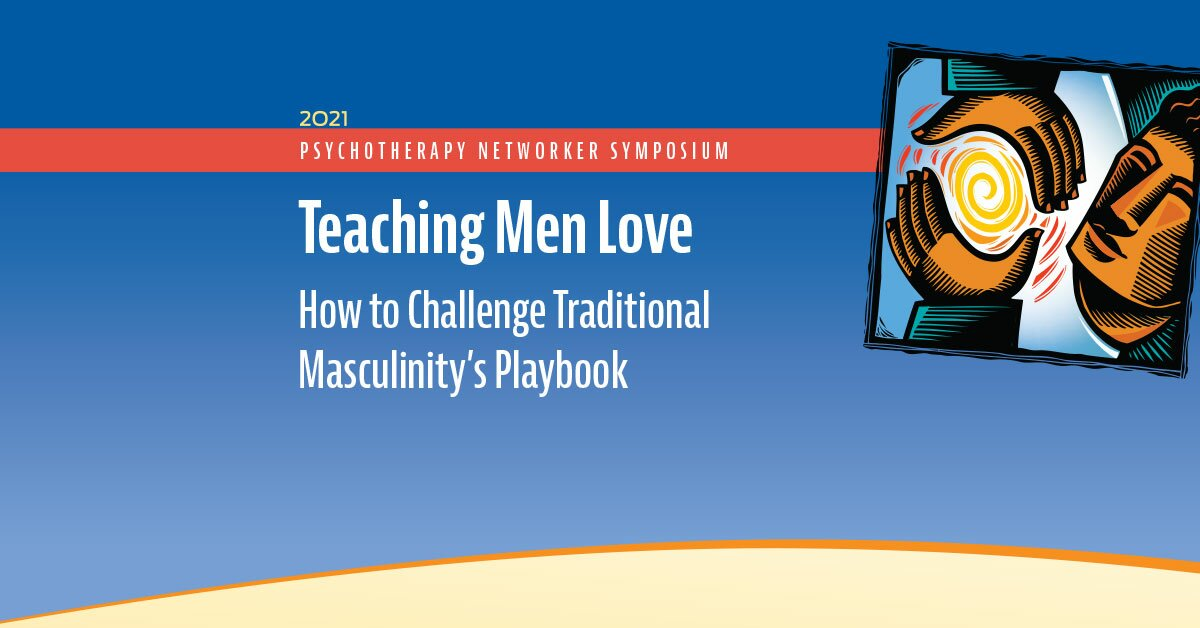 Teaching Men Love: How to Challenge Traditional Masculinity's Playbook 2
