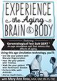 Experience the Aging Brain & Body