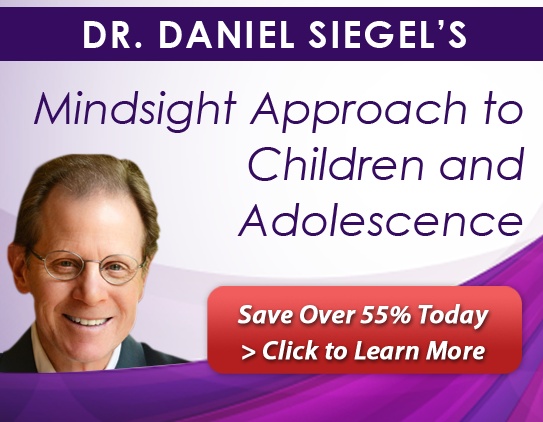 Daniel Siegel on The Mindsight Approach for Children and Adolescence