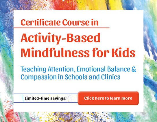 Certificate Course in Activity-Based Mindfulness for Kids