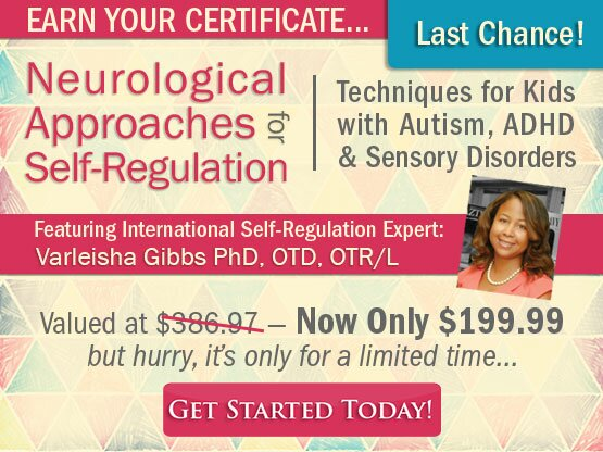 Certificate in Neurological Approaches for Self-Regulation: Techniques for Kids with Autism, ADHD & Sensory Disorders
