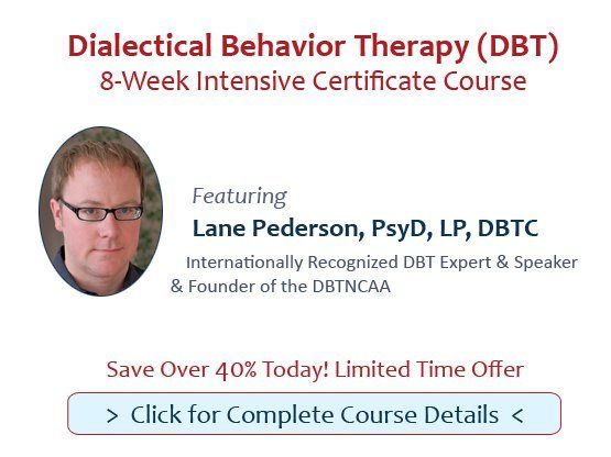 Dialectical Behavior Therapy (DBT): 8-Week Intensive Certificate Course