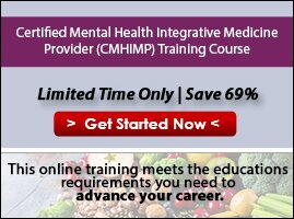 Certified Mental Health Integrative Medicine Provider (CMHIMP) Training Course
