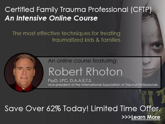 Certified Family Trauma Professional (CFTP) Online Course